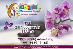 Join us our Capital Plus Discount Card and get Free Gift Vouchers in Beauty