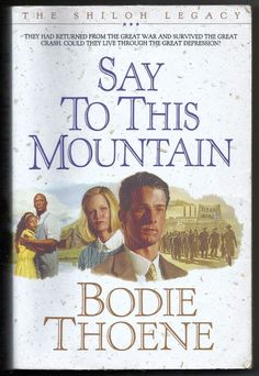 Vintage 1993 Say To This Mountain Bodie Thoene Paperback Book Shiloh Legacy 3