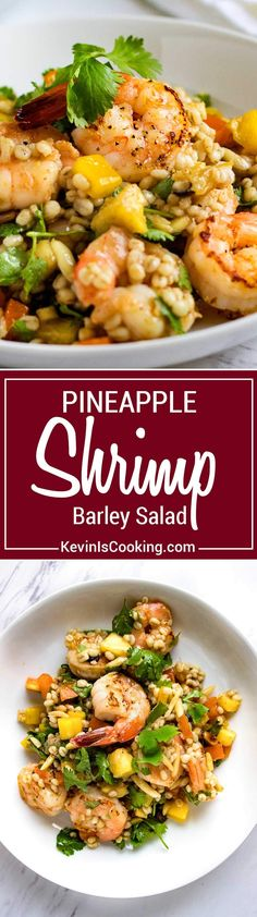 What's great about this Pineapple Shrimp Barley Salad is it's fresh, healthy and…