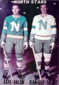 DAVE BALON and JEAN-GUY TALBOT, both claimed by the Minnesota North Stars from the Montreal Canadiens in the June 1967 expansion draft, model the home and away jerseys that the North Stars would wear during their inaugural season. Stars Hockey, Hockey Teams, Hockey Players, Ice Hockey, Nhl Logos, Sports Logos, Minnesota North Stars, Vancouver Canucks, National Hockey League