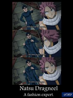 Natsu Dragneel, Fairy Tail<that side of every Dragon Slayer you did NOT expect to see. Natsu: I can't wear a black vest with a black scarf! Got Anime, Manga Anime, I Love Anime, Awesome Anime, Anime Meme, Fairy Tail Meme, Fairy Tail Nalu, Fairy Tail Ships, Fairy Tail Comics
