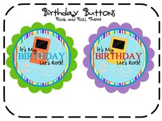 Birthday Buttons: Rock N Roll theme