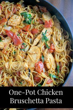 One-Pot Chicken Bruschetta Pasta is a healthy, 20-minute from prep-to-plate meal using Pronto pasta and pre-cooked chicken strips.