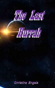"Details: ""The Last Hurrah"" is the seventh title in the Quantum Series. Back Cover: Something had stirred in the darkness, something ugly… It always gets darkest before the storm –…"