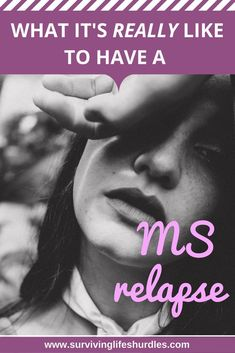 what's it like to have an MS relapse.