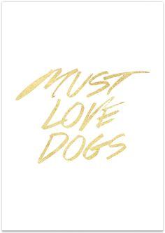 Must Love Dogs - Pretty Fluffy | Pretty Fluffy