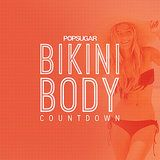 Feel Strong and Confident For Summer: Bikini-Body Countdown