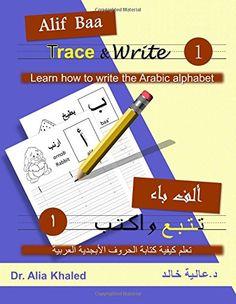 Alif Baa Trace Write 1 Learn How To The Arabic Alphabet Volume