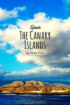 See the Other Side of Spain and Travel to the Canary Islands!