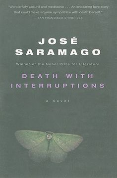 Death with Interruptions  By Jose Saramago