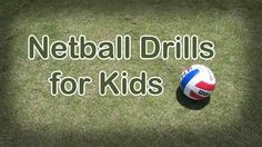 Learn about the simplest and most fun Netball Drills for Kids.