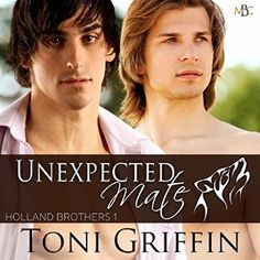 Unexpected Mate (Holland Brothers #1) | Gay Book Reviews – M/M Book Reviews
