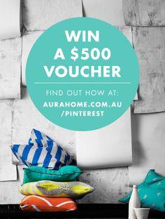 WIN a $500 #aurahome voucher. Open to residents worldwide.