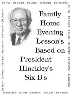 fhe-lesson-s-based-on-president-hinckley-s-six-b-s