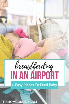 Six easy places for breastfeeding while traveling by plane. Six places for breastfeeding in an airport. Easy places to feed your baby or pump breast milk while flying.