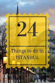 Here is my list of 24 amazing fun, cheap, free, and must see attractions and must do things in the gorgeous city of Istanbul!