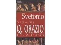 Vita di Q. Orazio Flacco (C. Tranquillo Svetonio) #Ciao