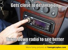 Turning down the car radio to see better