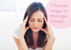 7 Proven Ways to Manage Stress | GirlsGuideTo