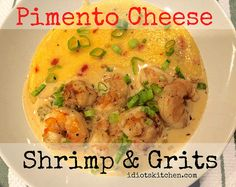 Pimento Cheese Shrimp & Grits - Idiot's Kitchen Southern Shrimp And Grits, Shrimp Grits, Cheese Grits Casserole, Southern Recipes, Southern Food, Smoked Pork Chops, Pimento Cheese, Bbq Meat