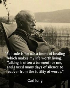 Carl Jung expresses his need for Solitude. Quotable Quotes, Wisdom Quotes, Quotes To Live By, Me Quotes, Motivational Quotes, Inspirational Quotes, Osho Quotes On Life, Strong Quotes, Change Quotes