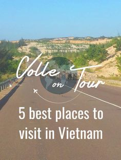 5 best places to visit in Vietnam – A country full of Surprises