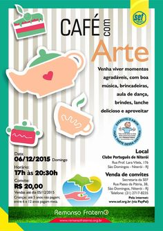SEF - Sociedade Espírita Fraternidade Convida para o seu Café com Arte - RJ - http://www.agendaespiritabrasil.com.br/2015/11/23/sef-sociedade-espirita-fraternidade-convida-para-o-seu-cafe-com-arte-rj/
