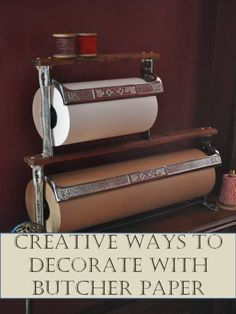 Decorating on a Budget with Butcher Paper by ConfettiStyle
