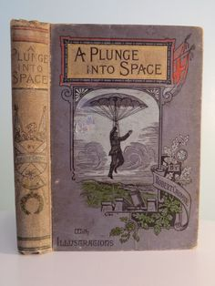 C1891 A Plunge Into Space Early Science Fiction Robert Cromie Antique Book | eBay