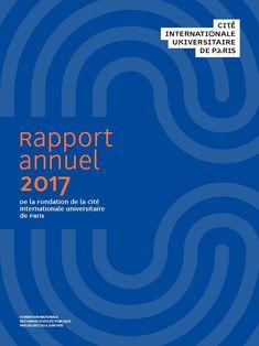 Couverture du Rapport annuel de la Cité internationale | Version papier | 2017