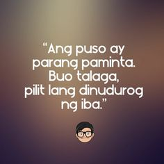 Tagalog Pick Up Lines - Pick Up Lines Tagalog. Cheesy and funny tagalog pick up lines. Romantic, kilig, corny and best tagalog pick up lines Hugot Lines Tagalog Funny, Tagalog Quotes Patama, Tagalog Quotes Hugot Funny, Filipino Quotes, Pinoy Quotes, Tagalog Love Quotes, Memes Pinoy, Love Song Quotes, Funny Picture Quotes