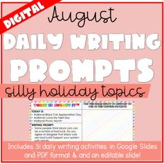 August Daily Digital Writing Prompts by Cyr's Gears   TpT Silly Holidays, Daily Writing Prompts, Holiday Calendar, Fifth Grade, Morning Work, Comic Sans, Getting To Know You, Teacher Newsletter, Teacher Pay Teachers