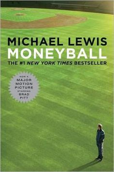 Great Books Made into Movies | Moneyball by Michael Lewis - Norton, W. W. & Company, Inc.