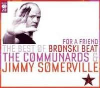 ... : The Best of Bronski Beat, The Communards & Jimmy Somerville (CD