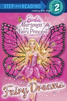 Fairy Dreams (Barbie) by Mary Man-Kong, Click to Start Reading eBook, Girls ages 4–6 will love learning to read on their own with this Step 2 Step into Reading leveled rea