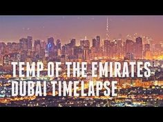 Dubai Timelapse — Amazing Views of Dubai Dubai Video, Uae, New York Skyline, World, Amazing, Youtube, Travel, Viajes, Trips