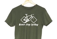 Never Stop Cycling Mens Soft T shirt Bicycle Cycle Slogan Bicycle Dad Gift Tee Gifts For Your Boyfriend, Gifts For Dad, Slogan, Cycling, Dads, Bicycle, Mens Tops, T Shirt, Fashion