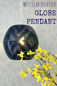 West Elm-Inspired Perforated Globe Pendant - Mad in Crafts