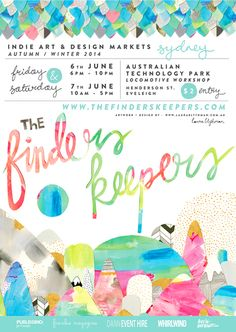 The Finders Keepers Market - Laura Blythman Studio Flyer Design, Layout Design, Promo Flyer, Growing Up Girl, Melbourne Markets, Christmas Flyer, Indie Art, Magazines For Kids, Craft Markets