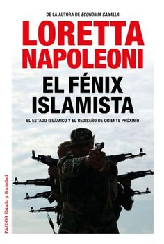 Crítica de 'Isis. El retorno de la yihad' y 'El fénix islamista': Espejismos del califato | Babelia | EL PAÍS