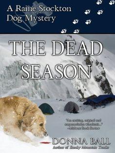 The Dead Season (Raine Stockton Dog Mysteries Book 6) - https://freebookzone.download/the-dead-season-raine-stockton-dog-mysteries-book-6/
