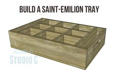 Free DIY Woodworking Plans to Build a Saint-Emilion Tray This is a neat tray with little compartments perfect for jars to hold all sorts of supplies! It could be used to hold napkins and utensils a…