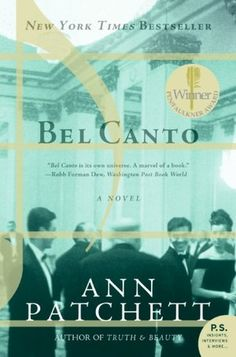 Bel Canto    One of my favorite books ever