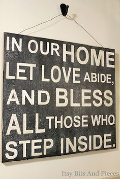 In our home let love abide, and bless all those who step inside Wood Plank Art, Hearth And Home, Pallet Art, Spiritual Wisdom, Farmhouse Style Decorating, Rustic Signs, Wall Signs, Diy Home Decor, Home Improvement