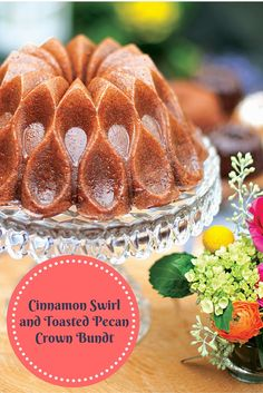 Nordic Ware 70th Anniversary Recipe: Cinnamon Swirl and Toasted Pecan Crown…