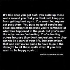 So true... I have so many walls built up...