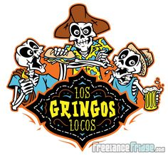 Los Gringos Locos Cartoon Skeletons Mexican Day of the Dead Festive Logo Design