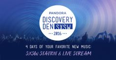 Pandora Launches SXSW Station With Four New Genre Mixtapes In Anticipation of Discovery Den 2016WithGuitars