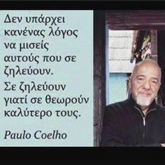 Quotes, Paulo Coelho, Quotations, Quote, Shut Up Quotes