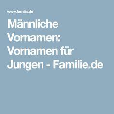Männliche Vornamen: Vornamen für Jungen - Familie.de